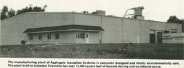 Applegate's original state-of-the-art manufacturing facility in Okemos, Michigan - opening for business in September 1978!